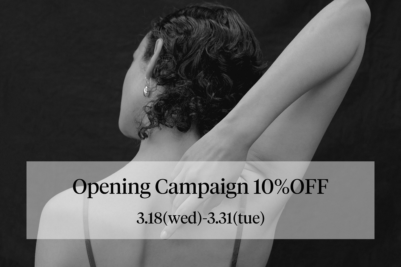 Opening Campaign 10%OFF
